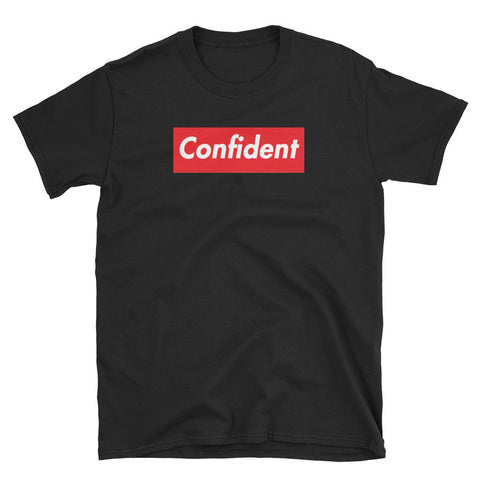 Confident Short-Sleeve Unisex T-Shirt - WHGHOLLYWOOD