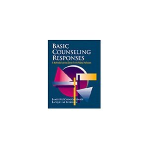 Basic Counseling Responses A Multimedia Learning System For The Helping Professions (Includes Vhs Cassette)