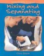 Library Book: Mixing And Separating (Working With Materials)
