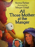 All Those Mothers At The Manger