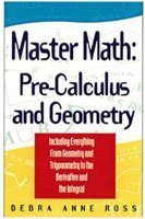 Master Math: Pre-Calculus And Geometry (Master Math Series)