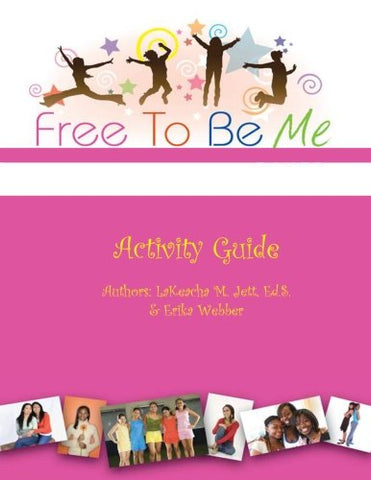 Free To Be Me Activity Guide