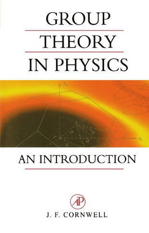Group Theory In Physics, Volume 1: An Introduction (Techniques Of Physics)