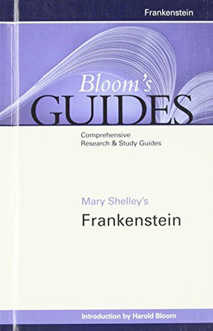 Mary Shelley'S Frankenstein (Bloom'S Guides (Hardcover))