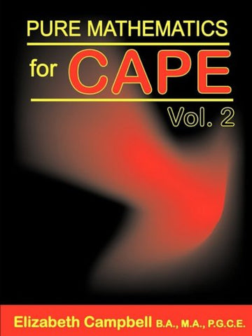 Pure Mathematics For Cape Volume 2