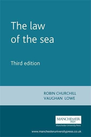 Law Of The Sea (Melland Schill Studies In International Law)