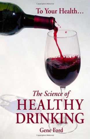 The Science Of Healthy Drinking