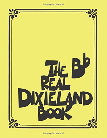 The Real Dixieland Book: Bb Instruments (Fake Book)