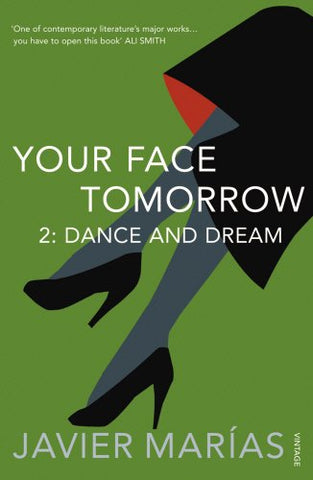 Your Face Tomorrow 2. Dance And Dream