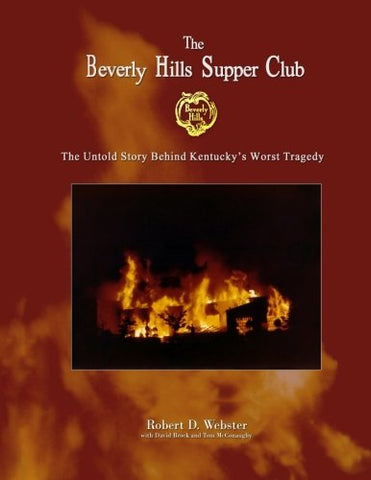 'The Beverly Hills Supper Club: The Untold Story Of Ky'S Worst Tragedy