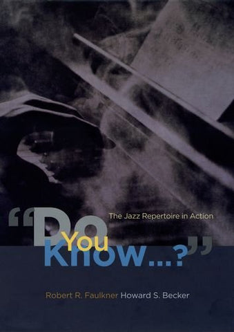 Do You Know...?: The Jazz Repertoire In Action