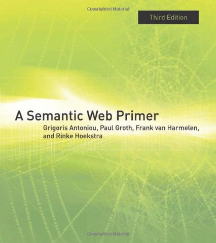 A Semantic Web Primer (Information Systems)