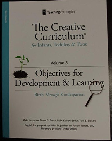 Creative Curriculum For Infants, Toddlers And Twos
