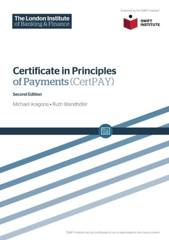 Certificate In Principles Of Payments (Certpay) Second Edition