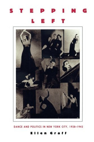 Stepping Left: Dance And Politics In New York City, 19281942