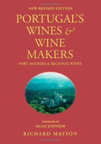 Portugal'S Wines & Wine Makers