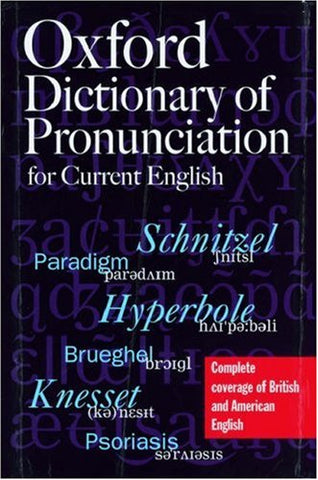 The Oxford Dictionary Of Pronunciation For Current English