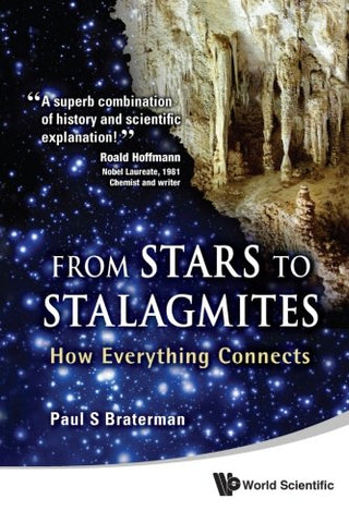 From Stars To Stalagmites: How Everything Connects