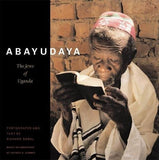 Abayudaya: The Jews Of Uganda
