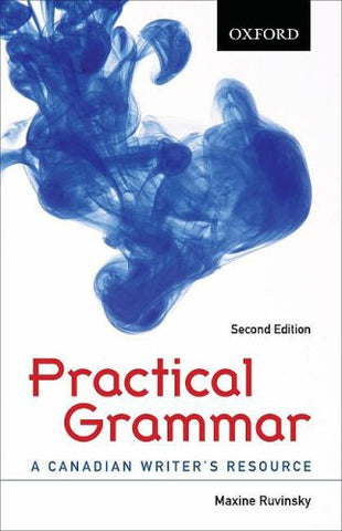 Practical Grammar A Canadian Writer'S Resource