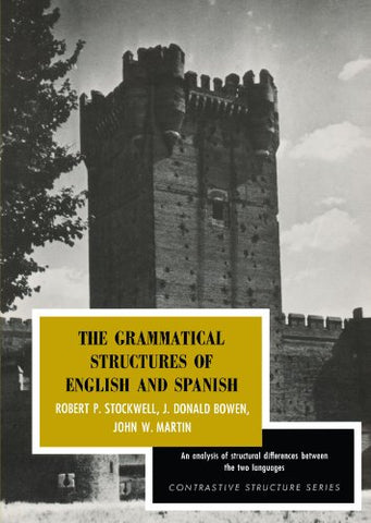 The Grammatical Structures Of English And Spanish (Contrastive Structure Series)