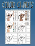 Color Charts: A Collection Of Coloring Resources For Colorists And Artists