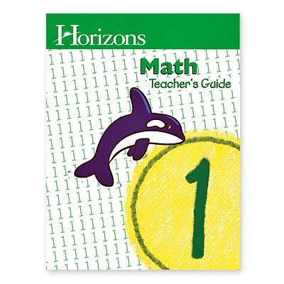 Horizons Mathematics: Level 1 Teacher'S Guide