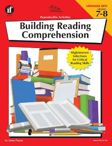The 100+ Series Building Reading Comprehension, Grades 7-8: High-Interest Selections For Critical Reading Skills