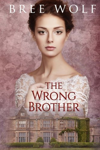 The Wrong Brother (A Forbidden Love Novella Series) (Volume 1)