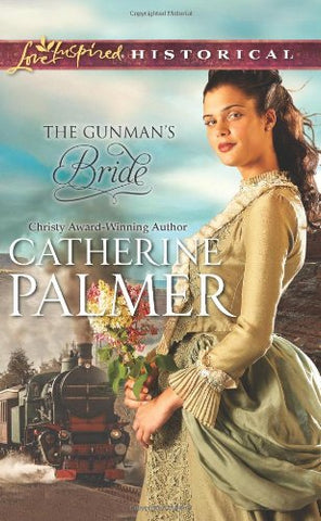 The Gunman'S Bride (Steeple Hill Love Inspired Historical)