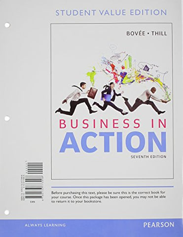 Business In Action, Student Value Edition (7Th Edition)