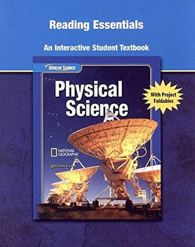 Glencoe Physical Iscience, Grade 8, Reading Essentials, Student Edition (Physical Science)
