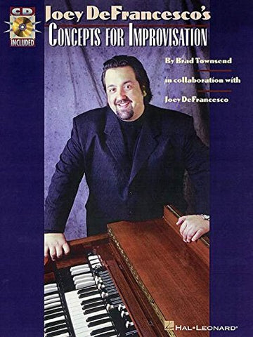 Joey Defrancesco'S Concepts For Improvisation (Piano With Online Audio)