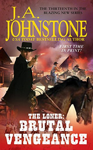 The Loner: Brutal Vengeance