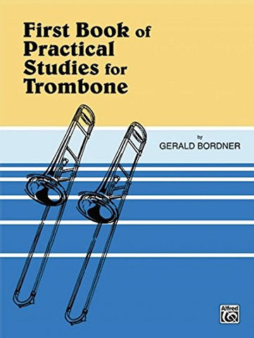 First Book Of Practical Studies For Trombone