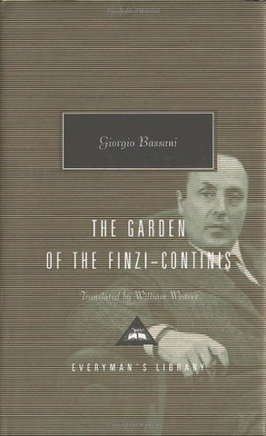 The Garden Of The Finzi-Continis (Everyman'S Library Contemporary Classics Series)
