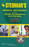 Stedman'S Medical Dictionary For The Health Professions And Nursing, Illustrated, 6Th Edition