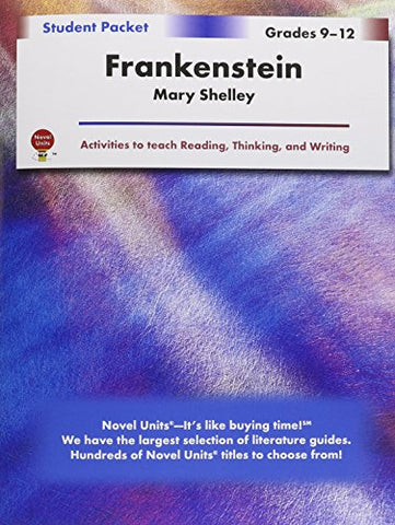 Frankenstein - Student Packet By Novel Units, Inc.
