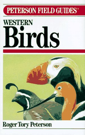 A Field Guide To Western Birds, Third Edition (Peterson Field Guides)