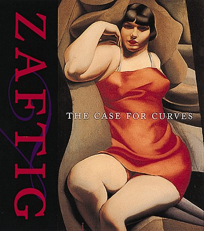 Zaftig: The Case For Curves
