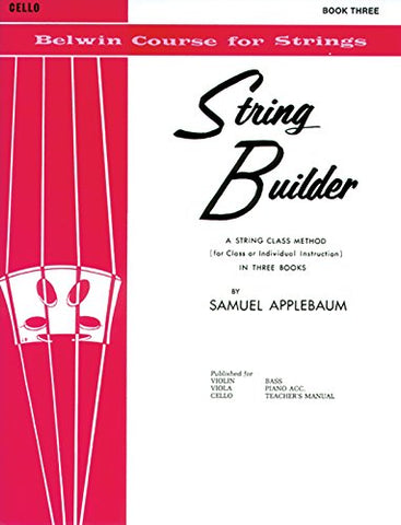 String Builder, Bk 3: Cello (Belwin Course For Strings)