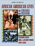 African American Lives: The Struggle For Freedom, Volume Ii