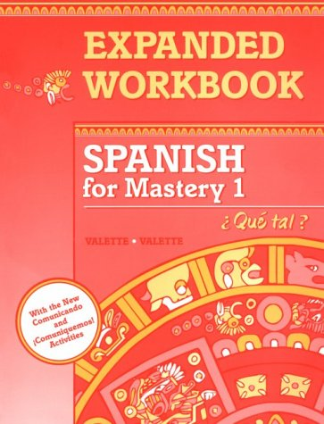 Spanish For Mastery: Expanded Workbook Level 1 (Spanish Edition)