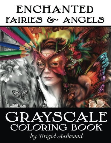 Enchanted Fairies & Angels Grayscale Coloring Book