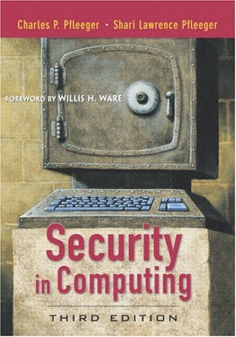 Security In Computing (3Rd Edition)
