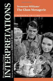 Tennessee Williams'S The Glass Menagerie (Bloom'S Modern Critical Interpretations (Hardcover))