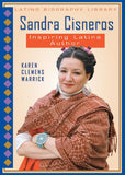 Sandra Cisneros: Inspiring Latina Author (Latino Biography Library)
