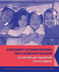 Assessment Accommodations For Classroom Teachers Of Culturally And Linguistically Diverse Students