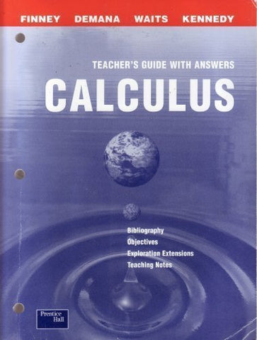 Calculus: Graphical, Numerical, Algebraic, Teacher'S Resource Package