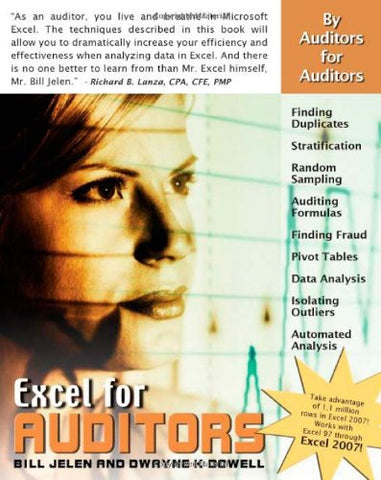 Excel For Auditors: Audit Spreadsheets Using Excel 97 Through Excel 2007 (Excel For Professionals Series)